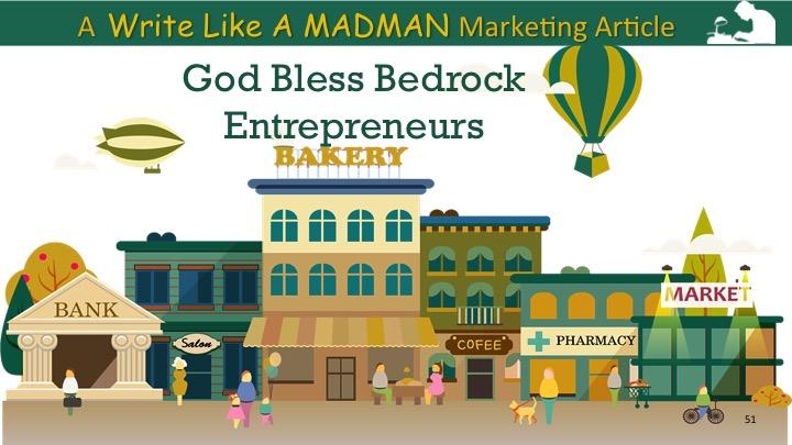 God Bless Bedrock Entrepreneurs
