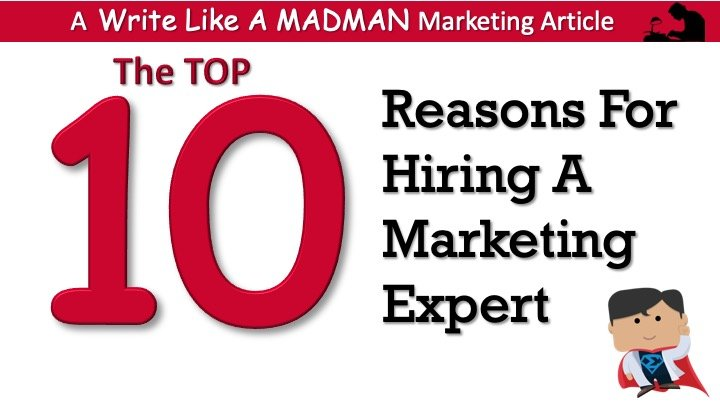Marketing Expert, Top 10 Reasons To Hire